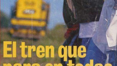 Photo of El tren que para en todas – El Gran Capitán TEA