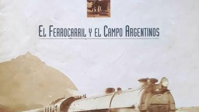 Photo of El Ferrocarril y el Campo Argentinos