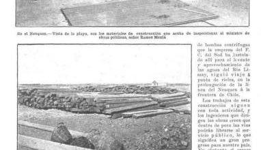 Photo of Nuevos avances del FC del Sud en Neuquen – Caras y Caretas 1911