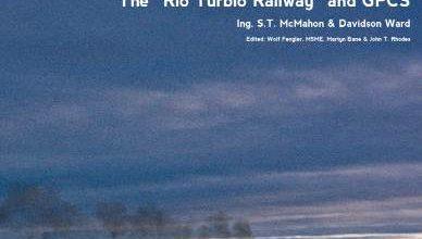 "Photo of The Development of Modern Steam 3: The ""Rio Turbio Railway"" and GPCS"