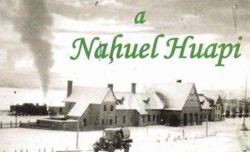Photo of El Ferrocarril a Nahuel Huapi