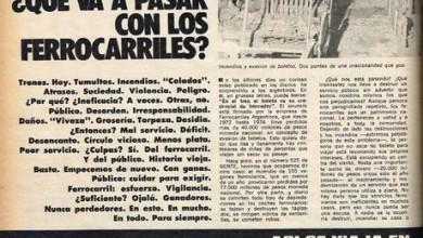 Photo of Si se queman vagones y no se paga boleto ¿ Qué va a pasar con los ferrocarriles? – 1975