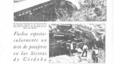 Photo of Vuelco en las sierras de Córdoba  y Choque vía Neuquén – 1939