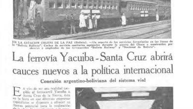Photo of La ferrovía Yacuiba – Santa Cruz abrirá cauces nuevos a la política internacional – 1938