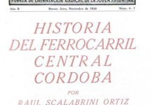Photo of Historia del Ferrocarril Central Córdoba, por Raúl Scalabrini Ortiz